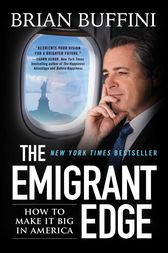 The Emigrant Edge by Brian Buffini