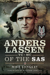 Anders Lassen VC, MC of the SAS by Mike Langley