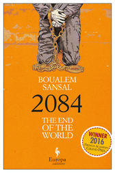 2084. The End of the World by Boualem Sansal