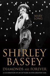 Diamonds Are Forever - Shirley Bassey by Mary Long
