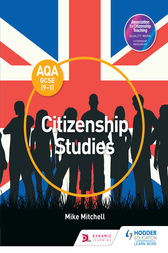 AQA GCSE (9–1) Citizenship Studies by Mike Mitchell