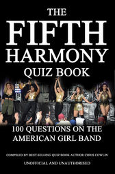 The Fifth Harmony Quiz Book by Chris Cowlin