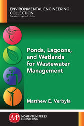 Ponds, Lagoons, and Wetlands for Wastewater Management by Matthew E. Verbyla