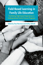 Field-Based Learning in Family Life Education by Tara Newman
