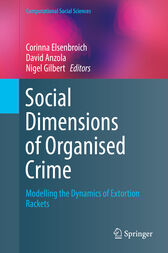 Social  Dimensions of Organised Crime by Corinna Elsenbroich