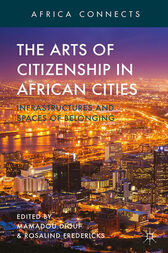 The Arts of Citizenship in African Cities by M. Diouf