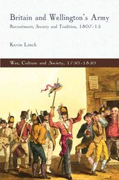 Britain and Wellington's Army by K. Linch