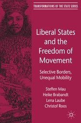 Liberal States and the Freedom of Movement by Steffen Mau