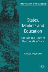 States, Markets and Education by A. Weymann