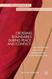 Crossing Boundaries during Peace and Conflict by M. Hoewer