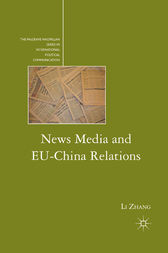 News Media and EU-China Relations by L. Zhang