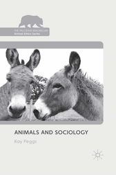 Animals and Sociology by K. Peggs