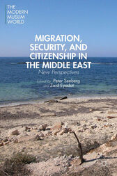 Migration, Security, and Citizenship in the Middle East by P. Seeberg