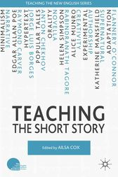 Teaching the Short Story by A. Cox