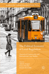 The Political Economy of Local Regulation by Alberto Asquer