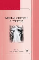 Weimar Culture Revisited by J. Williams