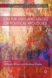 On the Uses and Abuses of Political Apologies by Mihaela Mihai