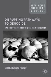 Disrupting Pathways to Genocide by E. Murray