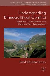 Understanding Ethnopolitical Conflict by E. Souleimanov