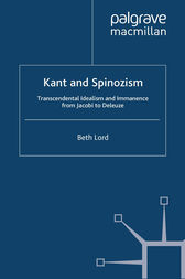 Kant and Spinozism by B. Lord