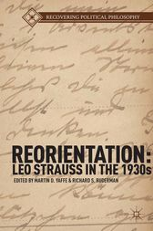 Reorientation: Leo Strauss in the 1930s by M. Yaffe