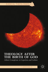 Theology after the Birth of God by F. Shults