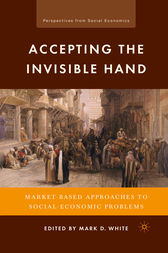 Accepting the Invisible Hand by M. White