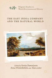 The East India Company and the Natural World by V. Damodaran