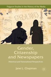 Gender, Citizenship and Newspapers by J. Chapman