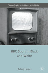 BBC Sport in Black and White by Richard Haynes