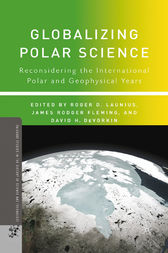 Globalizing Polar Science by R. Launius