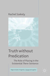 Truth without Predication by R. Szekely