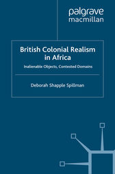 British Colonial Realism in Africa by Deborah Shapple Spillman
