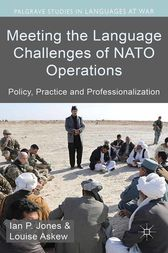 Meeting the Language Challenges of NATO Operations by I. Jones