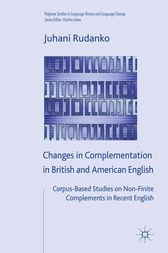 Changes in Complementation in British and American English by J. Rudanko