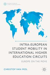 Intra-European Student Mobility in International Higher Education Circuits by Christof Van Mol