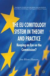 The EU Comitology System in Theory and Practice by Jens Blom-Hansen