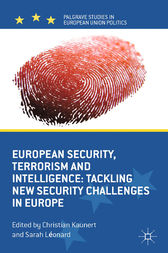 European Security, Terrorism and Intelligence by C. Kaunert