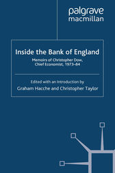 Inside the Bank of England by C. Dow