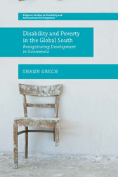 Disability and Poverty in the Global South by Shaun Grech