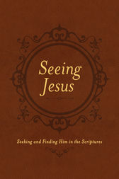 Seeing Jesus by Nancy Guthrie