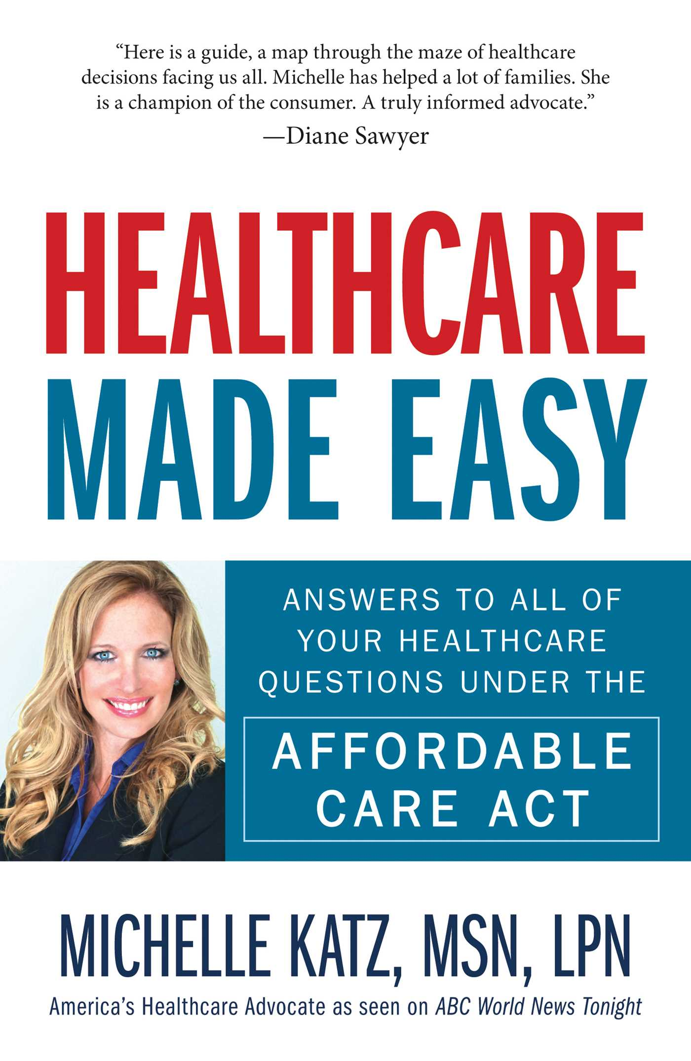 Download Ebook Healthcare Made Easy by Michelle Katz Pdf
