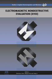 Electromagnetic Nondestructive Evaluation (XVIII) by Z. Chen