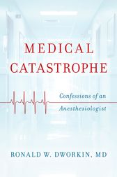 Medical Catastrophe by Ronald W. Dworkin
