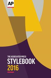 The Associated Press Stylebook 2016 by The Associated Press