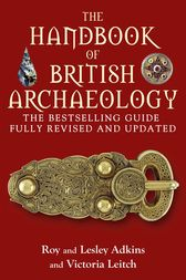 The Handbook of British Archaeology by Roy & Lesley Adkins