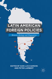 Latin American Foreign Policies by G. Gardini