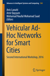 Vehicular Ad-Hoc Networks for Smart Cities by Anis Laouiti