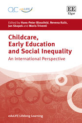Childcare, Early Education and Social Inequality by Hans-Peter Blossfeld