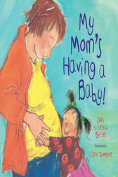 My Mom's Having a Baby by Dori Hillestad Butler